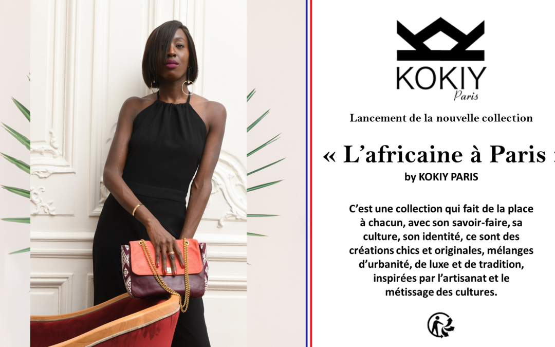 Lancement de la Nouvelle Collection « Africaine à Paris » By KOKIY PARIS